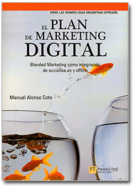 Plan marketing digital.Manuel Alonso Coto. Prentice Hall